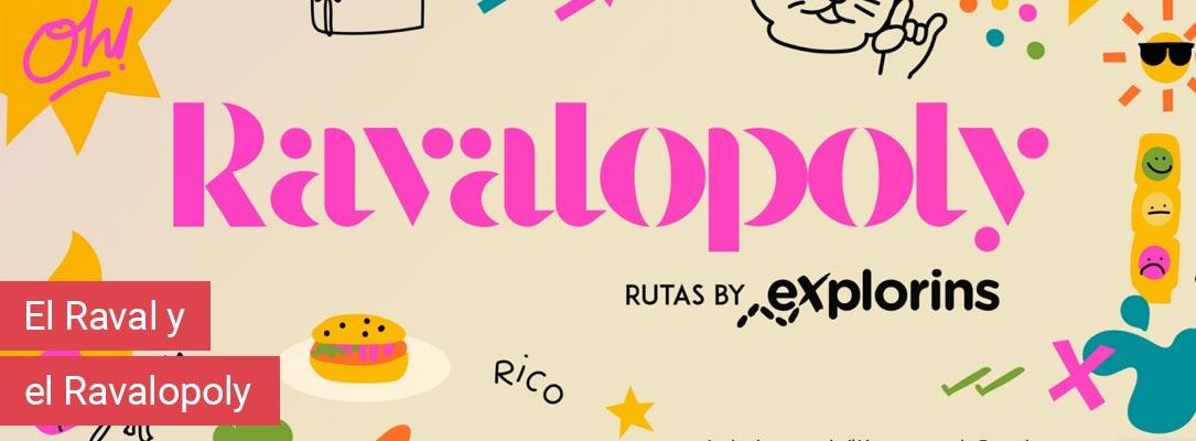 La iniciativa interactiva llamada Ravalopoly